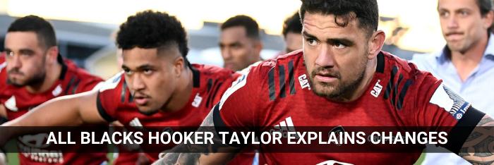 all-blacks-hooker-taylor-explains-changes