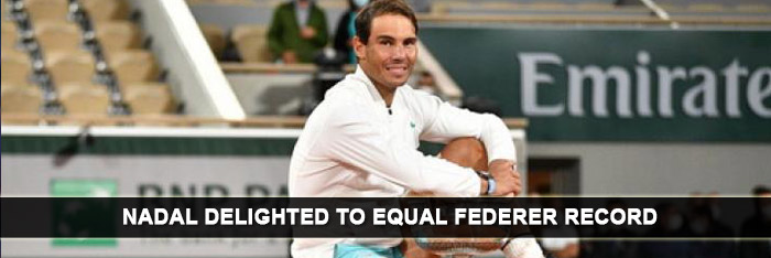 Nadal Delighted To Equal Federer Record